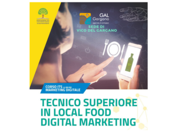 "GAL GARGANO partner della Fondazione ITS Agroalimentare Puglia per il corso 2020/22 ""Tecnico Superiore in Local Food Digital Marketing"" a Vico del Gargano"